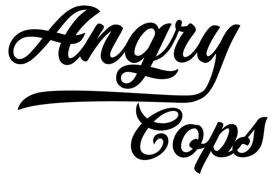 Angry Cops